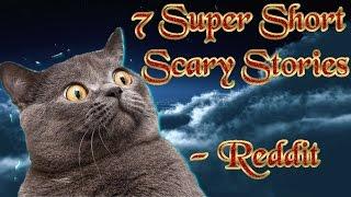 getlinkyoutube.com-7 Super Short Scary Stories  -Reddit  ☆彡