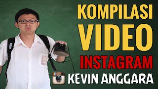 getlinkyoutube.com-Kevin Anggara: Kompilasi Video Instagram