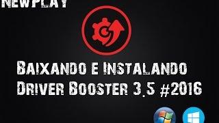 getlinkyoutube.com-Como Baixar, Instalar e Ativar o Driver Booster 3.5 Pro (2016) + Serial . Simples e Rápido