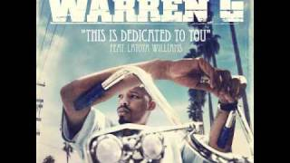 Warren G - This Is Dedicated To You