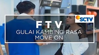 getlinkyoutube.com-FTV SCTV - Gulai Kambing Rasa Move On
