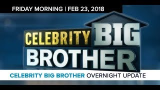 Celebrity Big Brother | Overnight Update Podcast | Feb 23, 2017