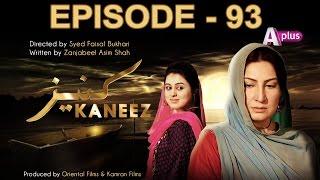 Kaneez - Episode 93 | A Plus