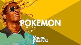 "[FREE] Young Thug Type Beat - ""Pokemon"" 
