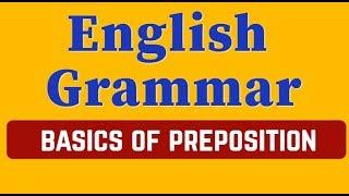 Basic English Grammar Lesson: The Prepositions