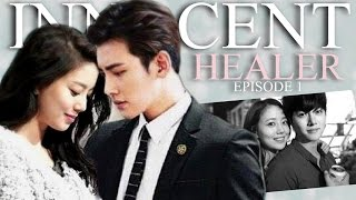 getlinkyoutube.com-● INNOCENT HEALER 무고한 치료자 EP. 1 ● Korean Drama/Crossover