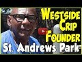 OG Westside Crip explains early purpose of Crips & difference between Baby Crips & founders