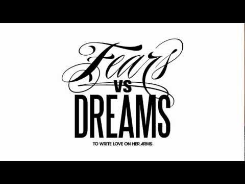 Fears vs. Dreams