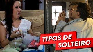 getlinkyoutube.com-TIPOS DE SOLTEIROS