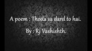 Hindi Poem - Dard to hai.