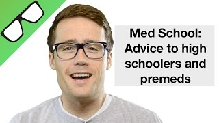 getlinkyoutube.com-Med School:  My Advice to High School and Premed students