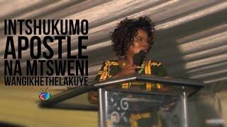 INTSHUKUMO (Apostle N Msweni)