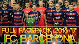 getlinkyoutube.com-New & Full FACEPACK BARCELONA 2016/2017 [PES 2013] by Radim Luca