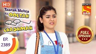 Taarak Mehta Ka Ooltah Chashmah - Ep 2389 - Full Episode - 25th January, 2018