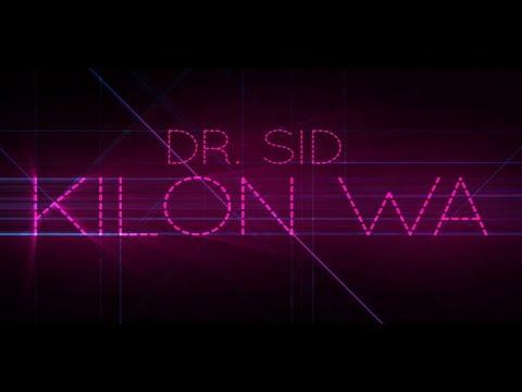 Dr SID - Kilon Wa (@IamDrSID) (AFRICAX5)
