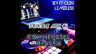 getlinkyoutube.com-DJ Rey ft DJ Olin [Limitless] - Breakbeat Mixtape 4 - Commercial Heaven