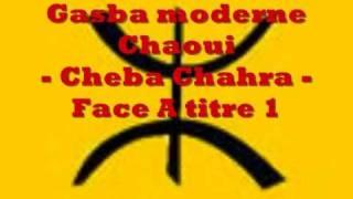 getlinkyoutube.com-Gasba chaoui - Cheba charha - Face A titre 2 - leilet lila