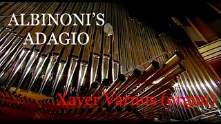 getlinkyoutube.com-ALBINONI: ADAGIO - XAVER VARNUS PLAYS THE INAUGURAL ORGAN RECITAL OF THE PALACE OF ARTS OF BUDAPEST