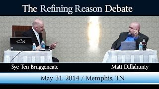 getlinkyoutube.com-The Refining Reason Debate: Matt Dillahunty VS Sye Ten Bruggencate