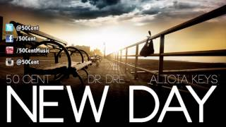 50 Cent - New Day (ft Dr Dre & Alicia Keys)
