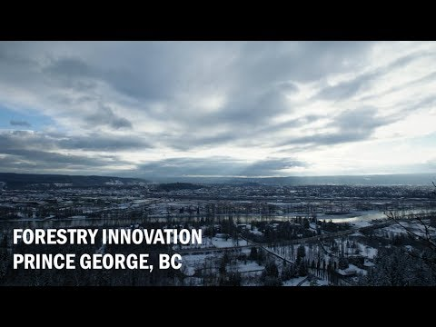 Forest Innovation in Prince George, BC