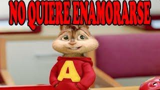 getlinkyoutube.com-Ardillas - No Quiere Enamorarse (OZUNA)   Letra + Descarga