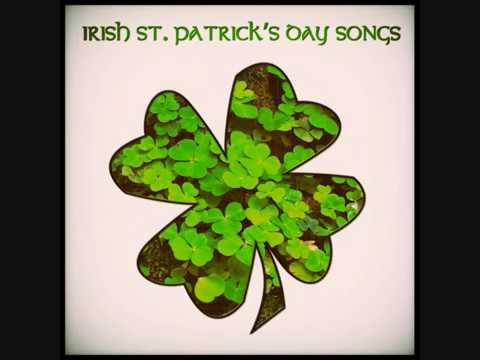 St Patrick's Day Songs 2015 - Irish Songs - Part 2