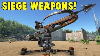 getlinkyoutube.com-Siege Weapons! Ark Survival Evolved