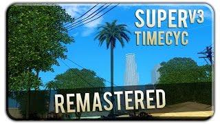 GTA SA - SUPER TIMECYC V3