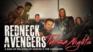 "getlinkyoutube.com-""REDNECK AVENGERS: TULSA NIGHTS"" — A Bad Lip Reading of Marvel's The Avengers"
