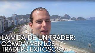 getlinkyoutube.com-La Vida De Un Trader: Como Viven Los Traders Exitosos