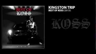 Lord Kossity - Kingston Trip