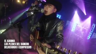 getlinkyoutube.com-El Karma - Los Plebes Del Rancho  [En VIVO] Desde Chicago (2015)