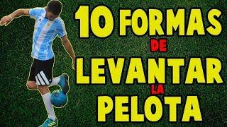 10 FORMAS INCREIBLES de LEVANTAR la PELOTA - APRENDE TRUCOS DE FUTBOL