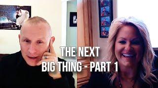 GQ 208: The Next Big Thing - Part 1