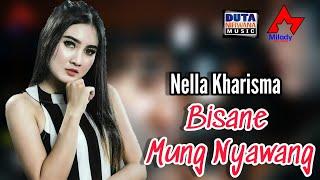 Nella Kharisma   Bisane Mung Nyawang [OFFICIAL]
