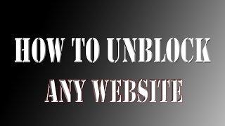 getlinkyoutube.com-How to UNBLOCK Blocked websites 2015:No proxy