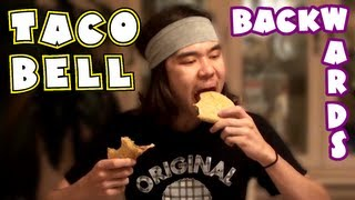 Eating Taco Bell Food Backwards