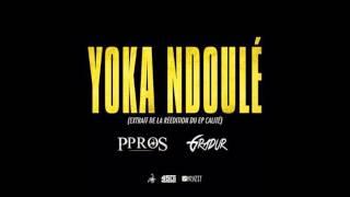 Ppros - Yoka Ndoulé (ft. Gradur)