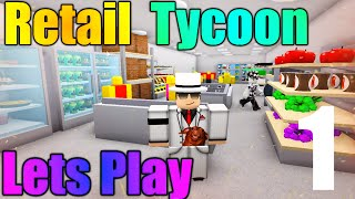 getlinkyoutube.com-[ROBLOX: Retail Tycoon] - Lets Play Ep 1 - Lets Start a Store!