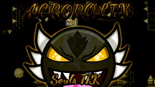 getlinkyoutube.com-Montage | AcropoliX 100% (Souls TRK's Gameplay) [Geometry Dash 2.0]