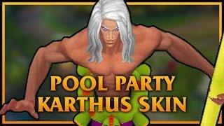 getlinkyoutube.com-Pool Party Karthus LoL Custom Skin ShowCase