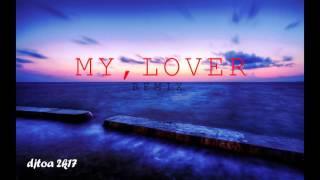 dj toa 2k17 - MY LOVER (REMIX)