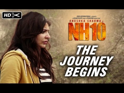 NH10 - The Journey Begins