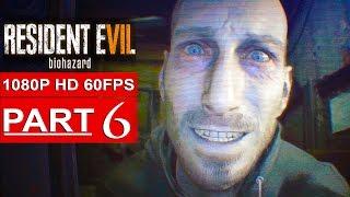 getlinkyoutube.com-RESIDENT EVIL 7 Gameplay Walkthrough Part 6 [1080p HD 60FPS] - No Commentary (FULL GAME)