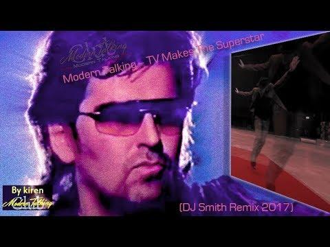 Modern Talking - TV Makes The Superstar /DJ Smith Remix/ video by kiren [2018]