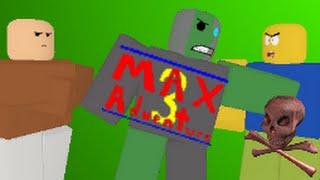 getlinkyoutube.com-ROBLOX Boss Battles: Max Adventure 3 Edition