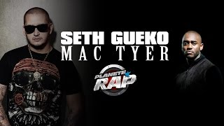 Seth Gueko et Mac Tyer en live dans Planète Rap.