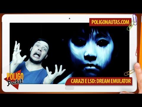 Lendas Sinistras Ep. 13 - Carazi e LSD: Dream Emulator | PoligoPocket