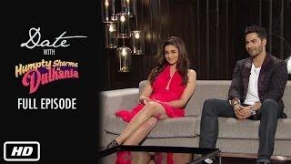 getlinkyoutube.com-Date with Humpty & Dulhania | Full Episode | Karan Johar, Alia Bhatt, Varun Dhawan